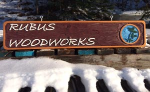 Rubus Woodworks Handcrafted Sign